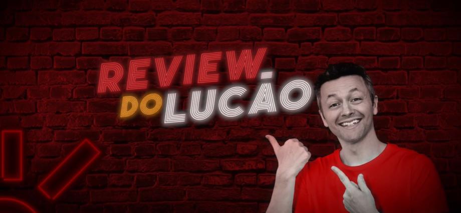 review do lucão