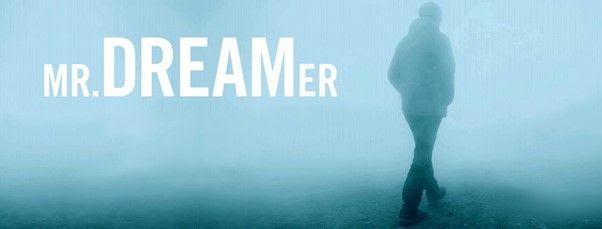Mr. Dreamer
